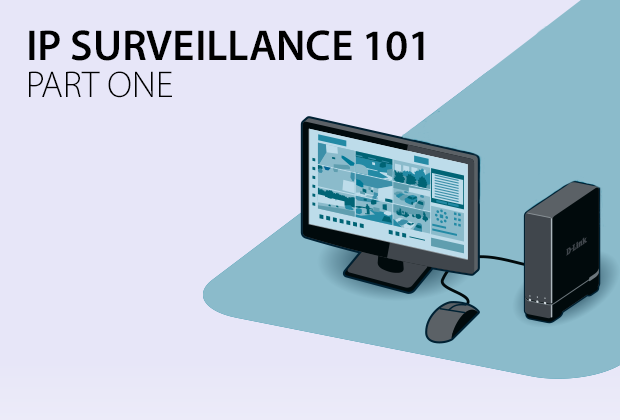 IP Surveillance 101 - Part One